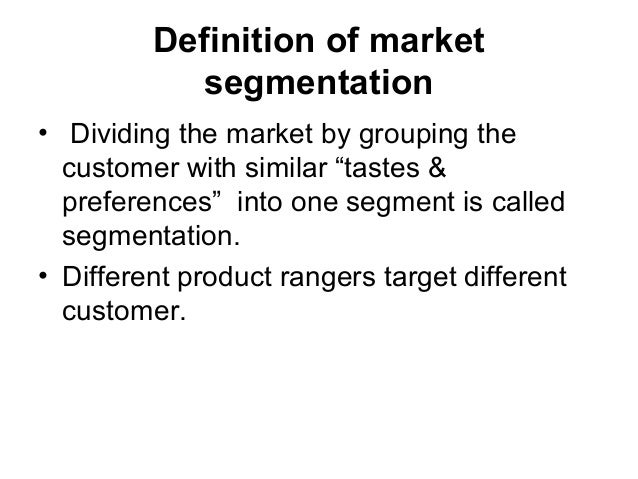 introduction and definition of market segmentation