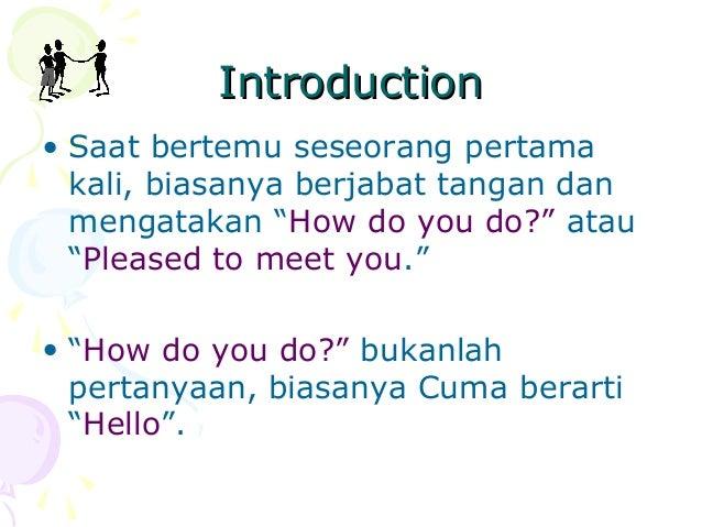 Basic english conversation introduction and greetings introduction and greetings by syarifah fitria ulfa 2 m4hsunfo