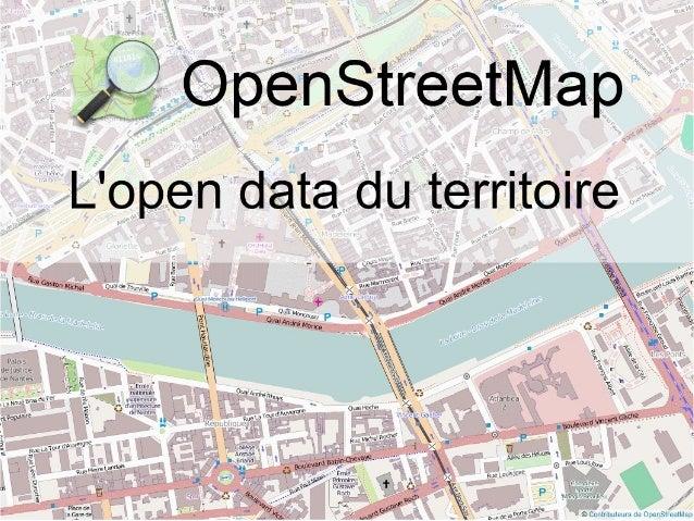 Un projet collaboratif De multiples usages De la contribution aux cartes Utiliser les données OSM
