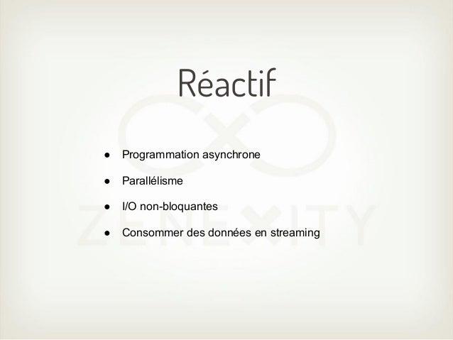Iteratee IO●   Propose une API pour manipuler des streams●   Permet davoir le contrôle sur ces flux●   Composable●   API n...