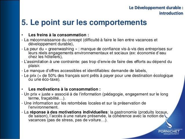 • Les freins à la consommation : - La méconnaissance du concept (difficulté à faire le lien entre vacances et développemen...