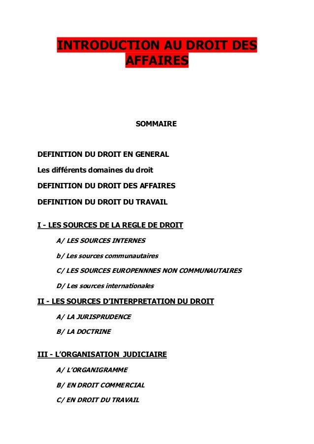 INTRODUCTION AU DROIT DES AFFAIRES SOMMAIRE DEFINITION DU DROIT EN GENERAL Les différents domaines du droit DEFINITION DU ...