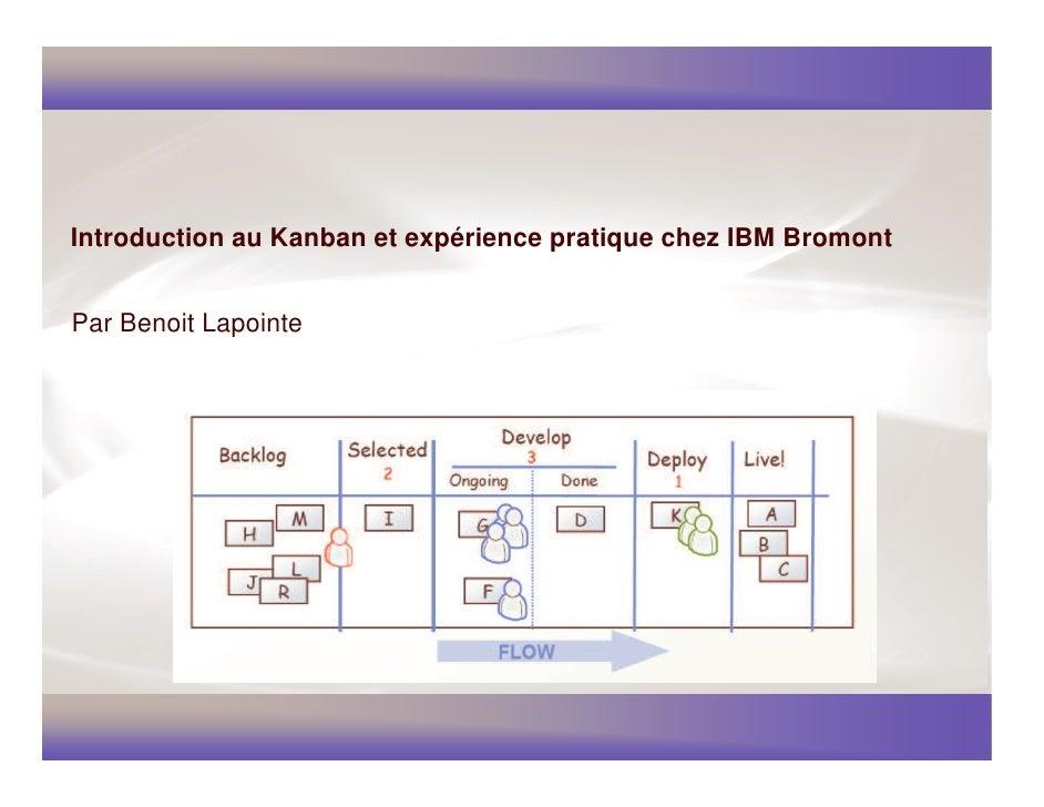 Introduction au Kanban et expérience pratique chez IBM Bromont   Par Benoit Lapointe