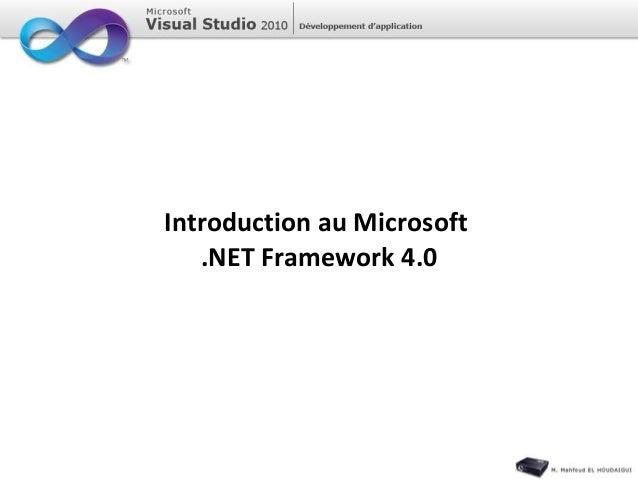 Introduction au Microsoft .NET Framework 4.0