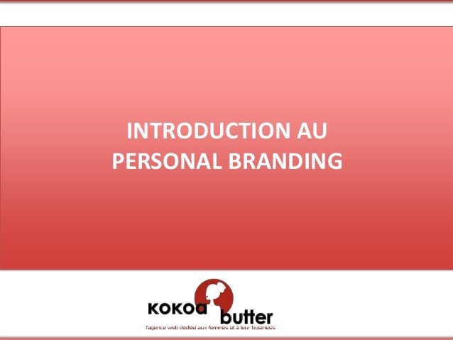 INTRODUCTION AUPERSONAL BRANDING