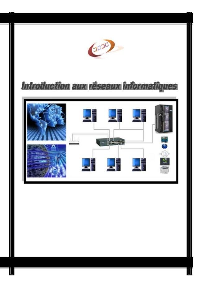 Sommaire  1 Introduction aux réseaux informatiques ..........................................................................