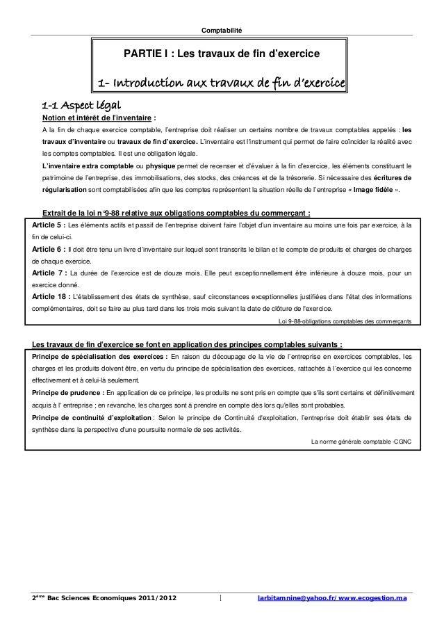 Comptabilité 2ème Bac Sciences Economiques 2011/2012 larbitamnine@yahoo.fr/www.ecogestion.ma1 PARTIE I : Les travaux de fi...