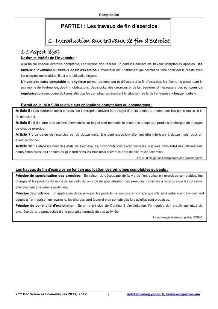 Comptabilité                                PARTIE I : Les travaux de fin d'exercice                       1- Introduction...