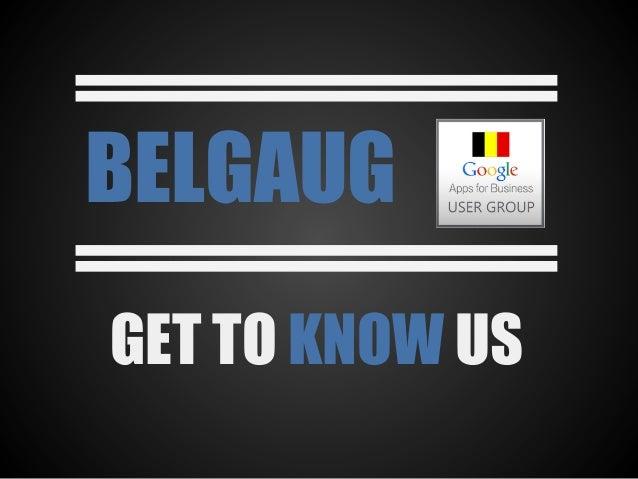 BELGAUG GET TO KNOW US