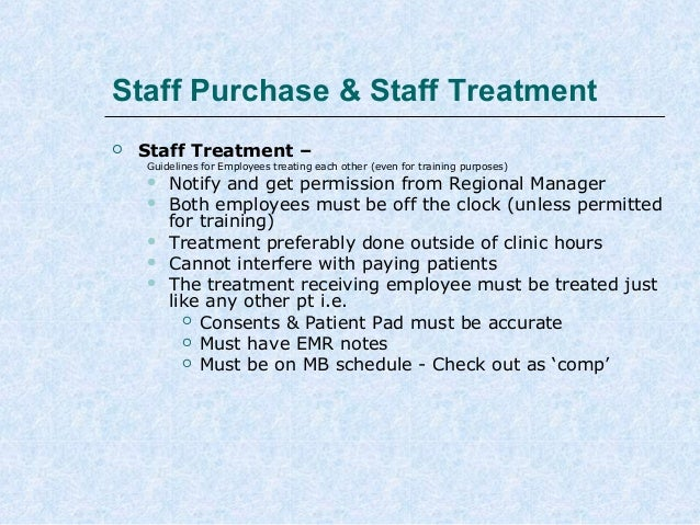 Staff Purchase & Staff Treatment   Staff Treatment –  Guidelines for Employees treating each other (even for training pur...