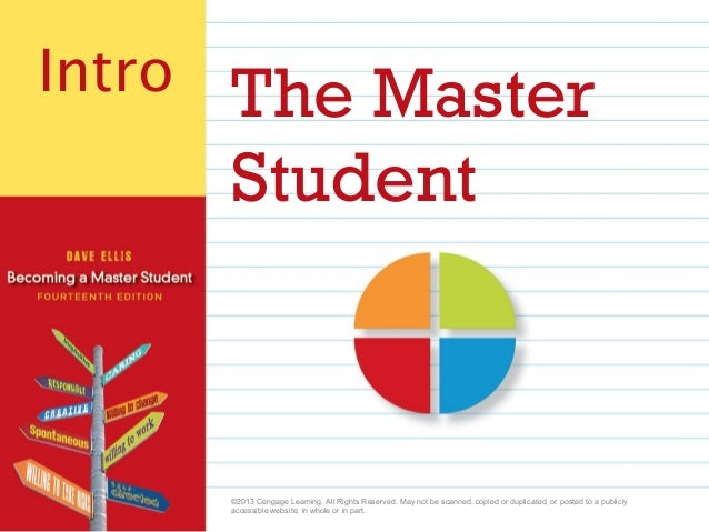 Intro The Master                                            Student                                           ©2013 Cengag...