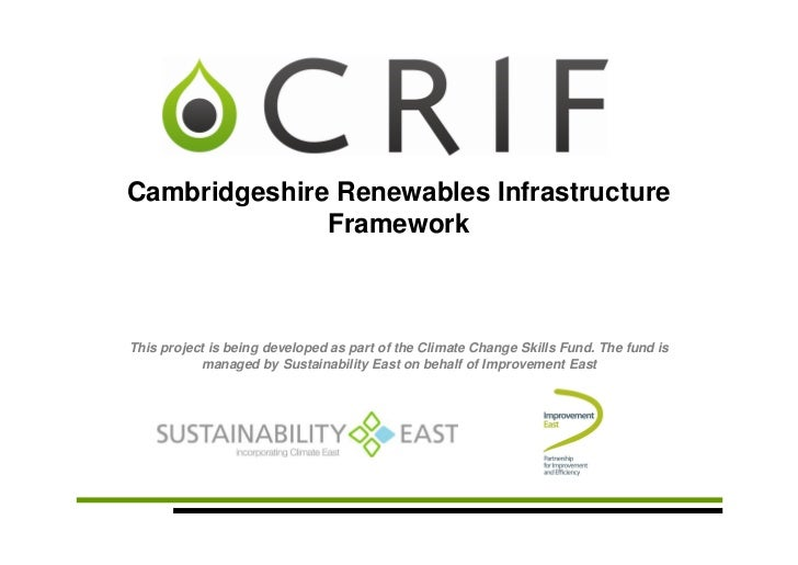 Cambridgeshire Renewables Infrastructure              FrameworkThis project is being developed as part of the Climate Chan...