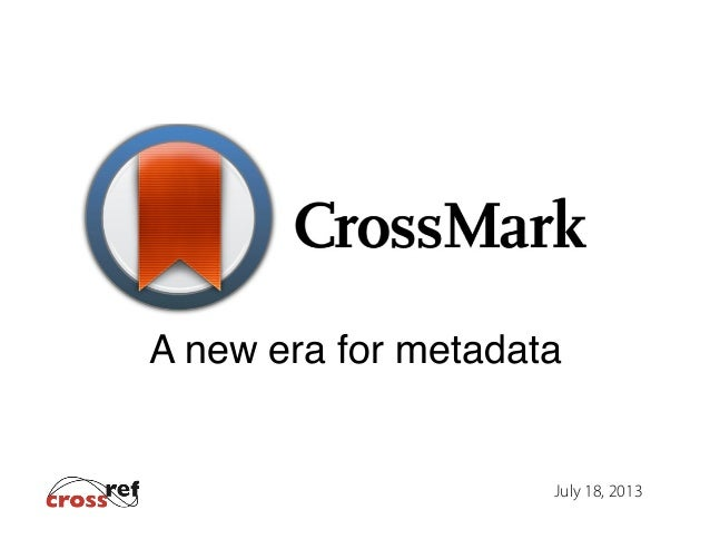 A new era for metadata!  July 18, 2013