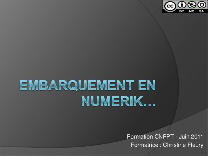 Formation CNFPT - Juin 2011 Formatrice : Christine Fleury