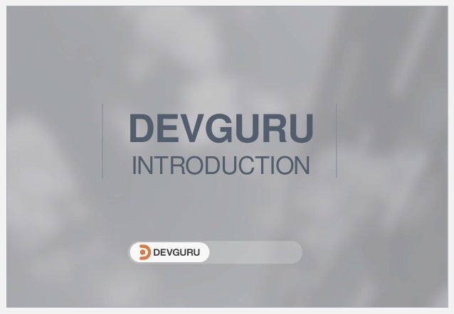 DEVGURU INTRODUCTION