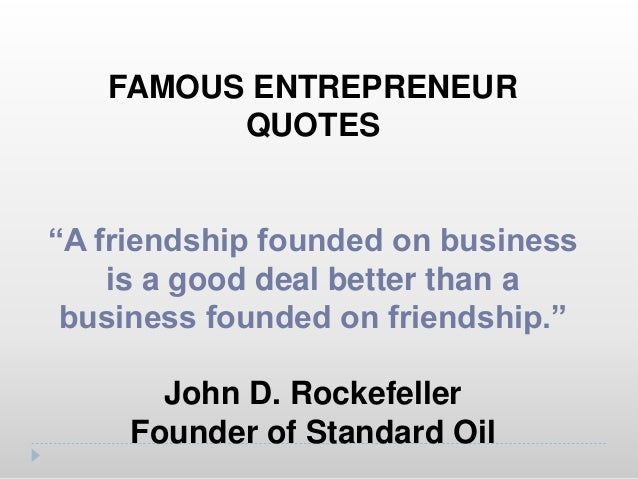 """FAMOUS ENTREPRENEUR QUOTES """"High expectations are the key to everything"""" Sam Walton Wal-Mart"""