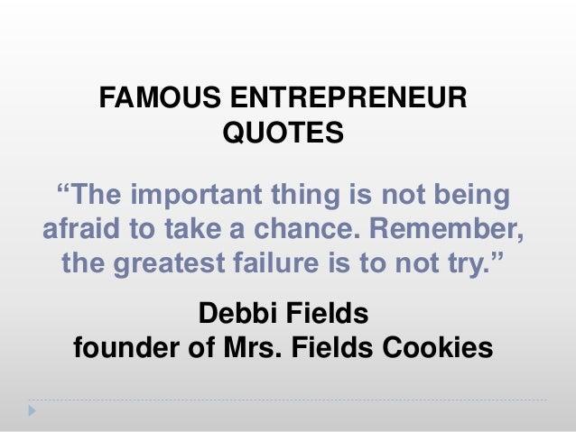 "FAMOUS ENTREPRENEUR QUOTES ""Genius is 1% inspiration and 99% perspiration "" Thomas Edison"
