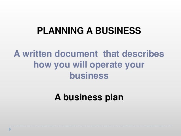 PLANNING A BUSINESS The legal structure of business owned by one person A sole- proprietorship