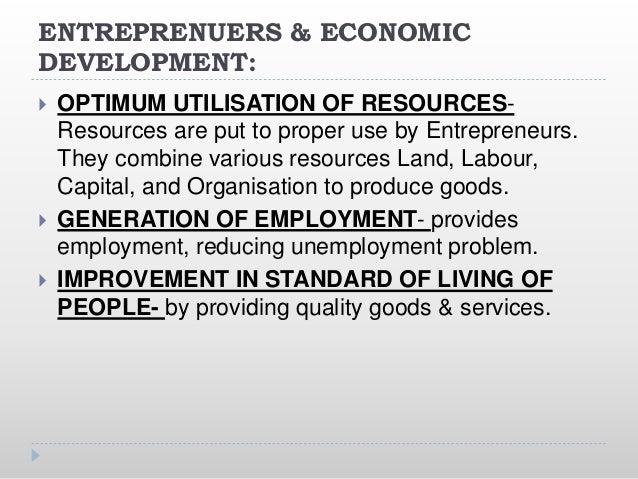ENTREPRENUERS & ECONOMIC DEVELOPMENT:  BALANCED REGIONAL DEVELOPMENT- Government incentives encourage entrepreneurs to es...