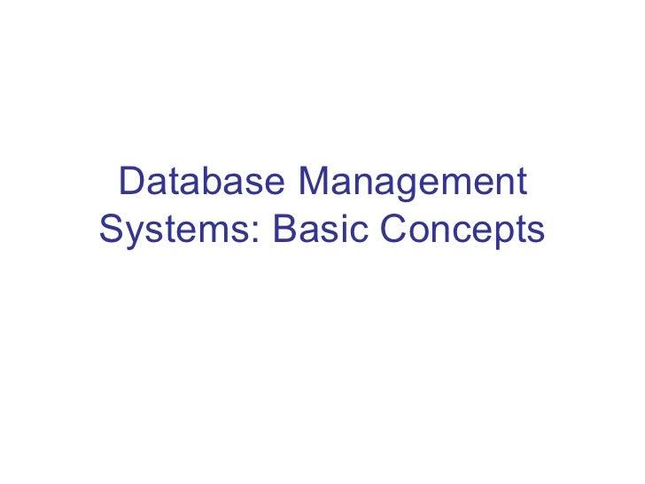 Database ManagementSystems: Basic Concepts
