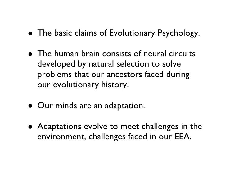 essays on evolutionary psychology Free essay: understanding evolutionary psychology in an organization organisation consists of managers and their employees striving for their goals and.