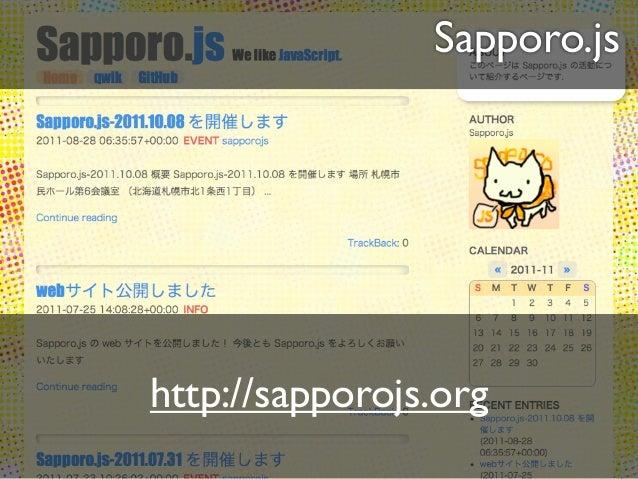 Sapporo.jshttp://sapporojs.org