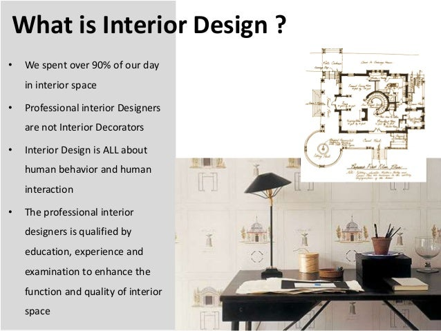 introduction for interior design On what is interior design