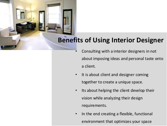 interior designer benefits