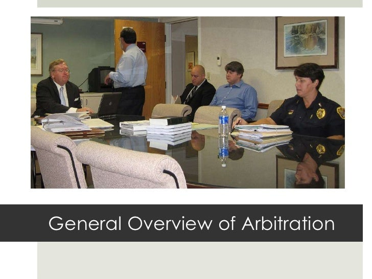 General Overview of Arbitration<br />