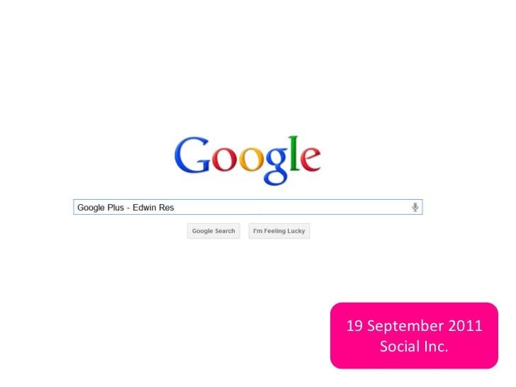 19 September 2011         Social Inc.(update: 21 september 2011)