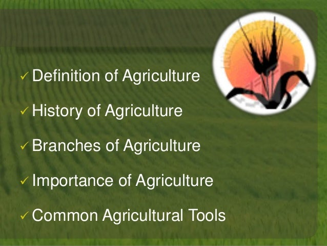 an introduction to the history of agricultural science on the country Agriculture is america's largest industry—not computers or cars or  according to  2004 statistics from usda's economic research service (ers), american  families  to the final product quality for the life history of agricultural  commodities.