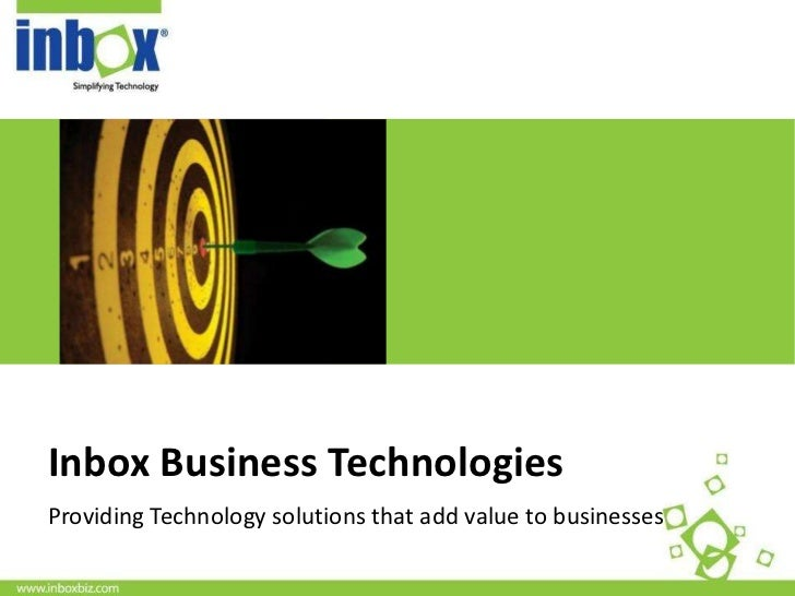 <Insert Picture Here>Inbox Business TechnologiesProviding Technology solutions that add value to businesses