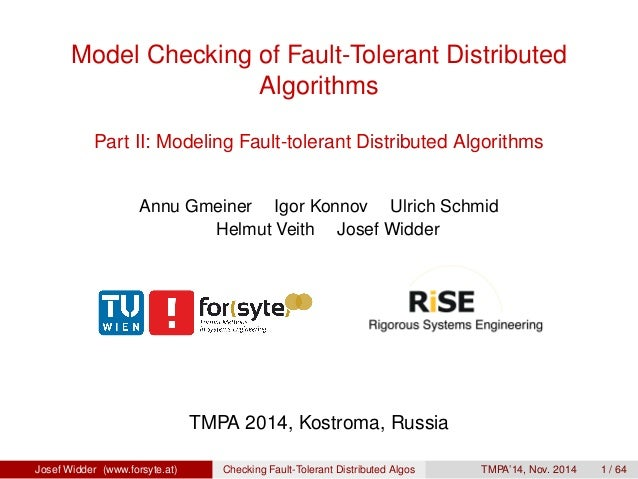 Model Checking of Fault-Tolerant Distributed  Algorithms  Part II: Modeling Fault-tolerant Distributed Algorithms  Annu Gm...