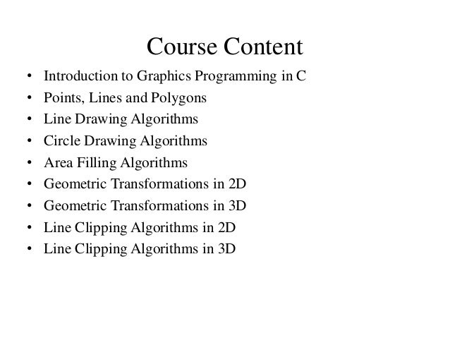 Line Drawing Algorithm C Program : Graphics programming in c