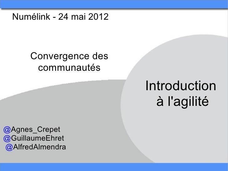 Numélink-24mai2012      Convergencedes       communautés                            Introduction                  ...