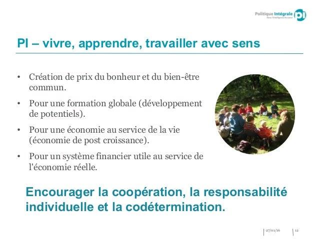 PI – vivre, apprendre, travailler avec sens Encourager la coopération, la responsabilité individuelle et la codéterminatio...