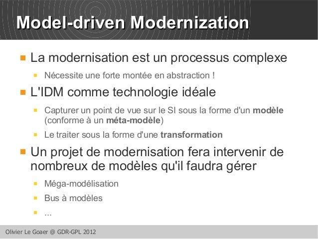 MMooddeell--ddrriivveenn MMooddeerrnniizzaattiioonn   La modernisation est un processus complexe   Nécessite une forte m...