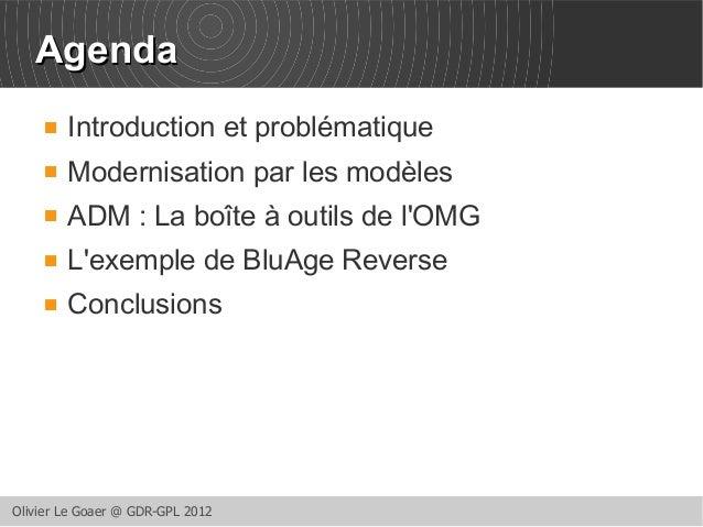 AAggeennddaa   Introduction et problématique   Modernisation par les modèles   ADM : La boîte à outils de l'OMG   L'ex...