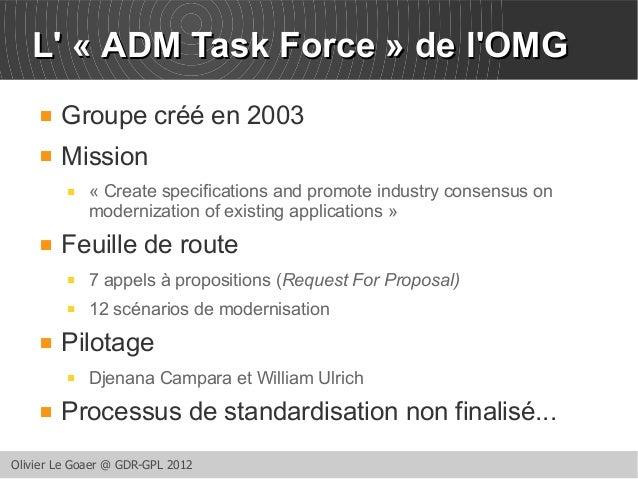 LL'' « AADDMM TTaasskk FFoorrccee » ddee ll''OOMMGG   Groupe créé en 2003   Mission   « Create specifications and promo...