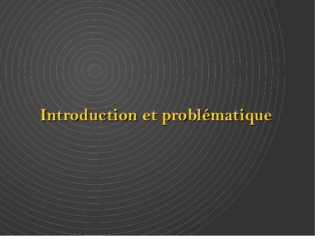 Introduction eett pprroobblléémmaattiiqquuee