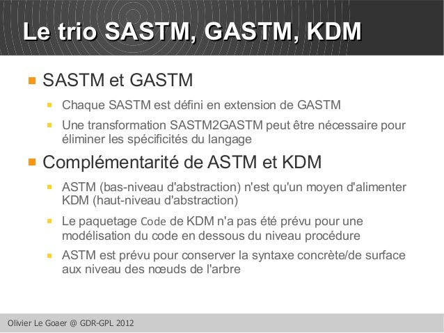 LLee ttrriioo SSAASSTTMM,, GGAASSTTMM,, KKDDMM   SASTM et GASTM   Chaque SASTM est défini en extension de GASTM   Une t...