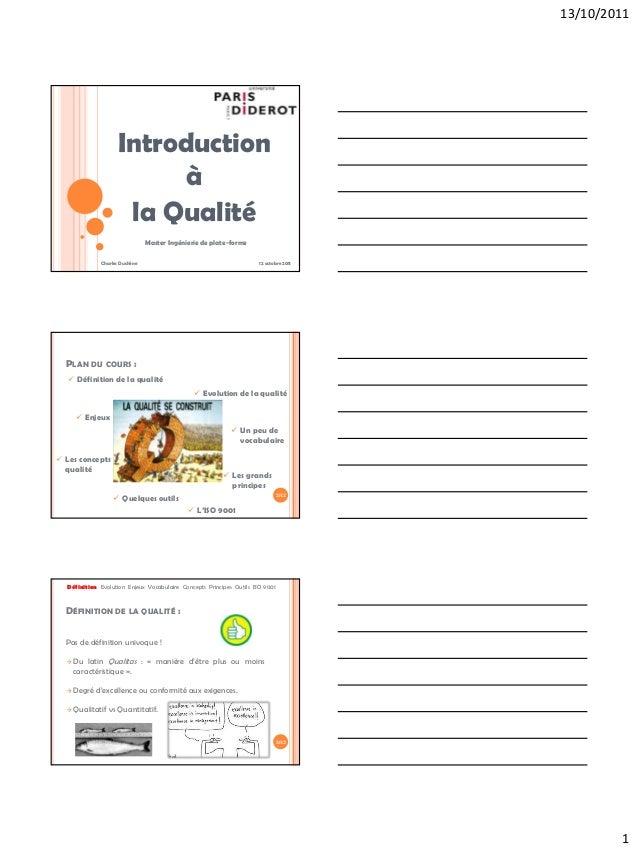 13/10/2011                    Introduction                          à                     la Qualité                      ...