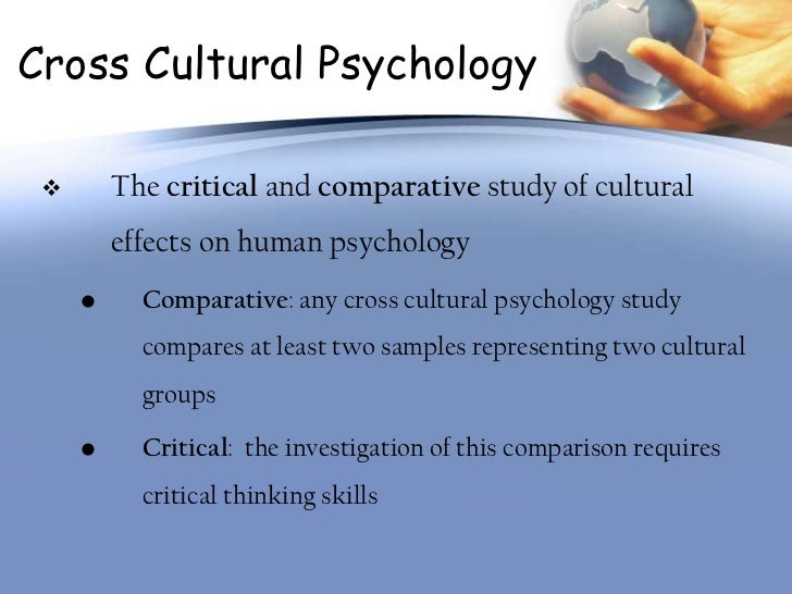 cross cultural psychology notes Cultural psychology is the twenty-sixth, and final, program in the discovering psychology series this program explores how cultural psychology integrates cross-cultural research with social psychology, anthropology, and other social sciences.