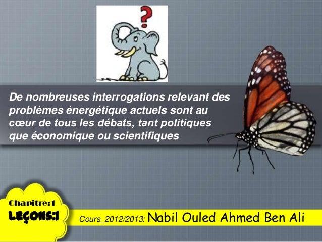 De nombreuses interrogations relevant desproblèmes énergétique actuels sont aucœur de tous les débats, tant politiquesque ...