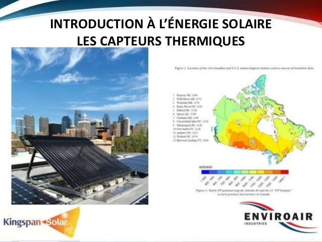 INTRODUCTION À L'ÉNERGIE SOLAIRE LES CAPTEURS THERMIQUES 1