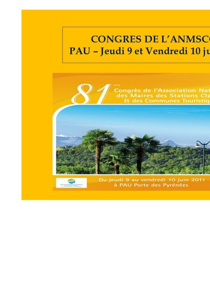 CONGRES DE L'ANMSCCTPAU – Jeudi 9 et Vendredi 10 juin 2010