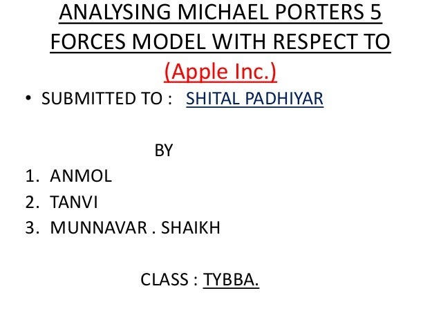 porters five force model for apple Investors and market analysts often seek different perspectives for market  analyses  michael porter developed the five forces method of analysis in 1979  the five forces model aims to examine five key forces of.