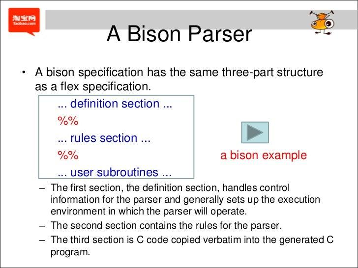 A Bison Parser Introduction of bison
