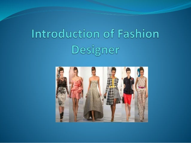 What is Fashion Designer?  Fashion designer is individual event that recognized the participants who apply the fashion de...