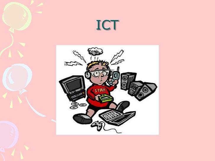 ICT<br />